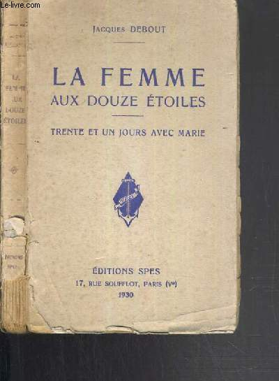 LA FEMME AUX DOUZE ETOILES - TRENTE ET UN JOURS AVEC MARIE