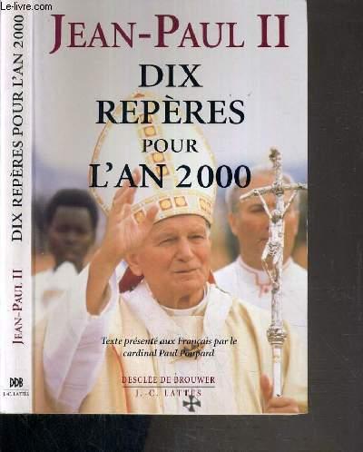 DIX REPERES POUR L'AN 2000.