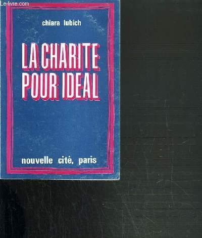 LA CHARITE POUR IDEAL - 2ème EDITION