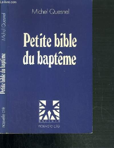 PETITE BIBLE DU BAPTEME