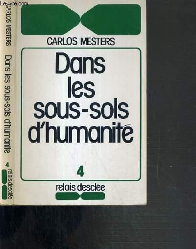 DANS LES SOUS-SOLS D'HUMANITE - AU RYTHME DES SEPTS JOURS DE LA CREATION