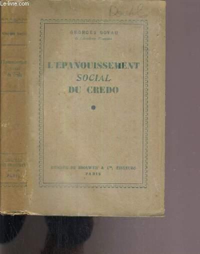 L'EPANOUISSEMENT SOCIAL DU CREDO