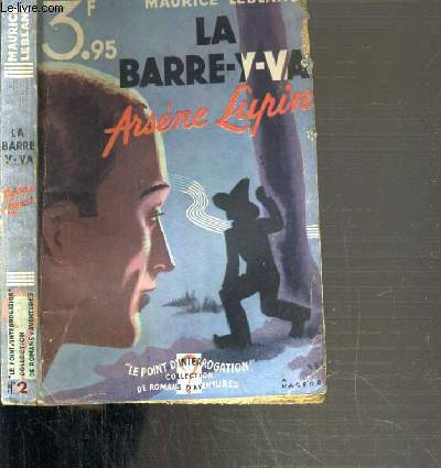 LA BARRE-Y-VA / COLLECTION LE POINT D'INTERROGATION N° 2 - ARSENE LUPIN