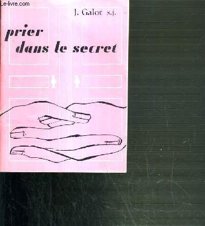 PRIER DANS LE SECRET - 2ème EDITION