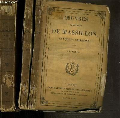 OEUVRES COMPLETES DE MASSILLON - EVEQUE DE CLERMONT - 2 VOLUMES - VII + VIII / VII. MYSTERES + VIII. ORAISONS FUNEBRES ET PROFESSIONS REIGIEUSES