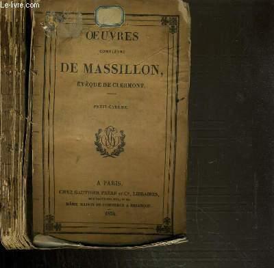 OEUVRES COMPLETES DE MASSILLON - EVEQUE DE CLERMONT - PETIT-CAREME