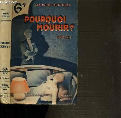 POURQUOI MOURIR ?