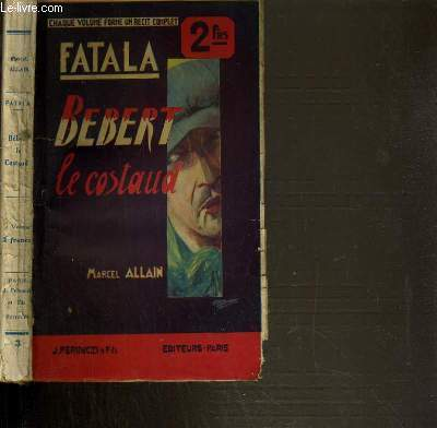 BEBERT LE COSTAUD / FATALA VOLUME III.
