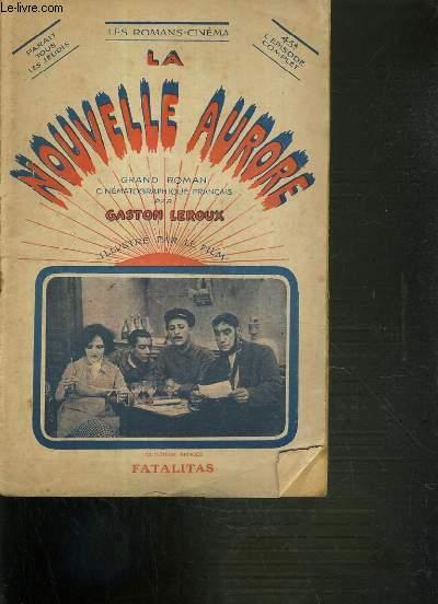 LA NOUVELLE AURORE - FATALITAS / LES ROMANS-CINEMA.