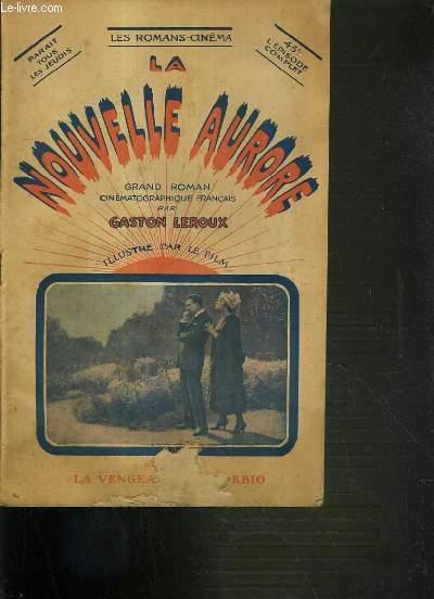 LA NOUVELLE AURORE - LA VENGEANCE DE GORBIO / LES ROMANS-CINEMA.