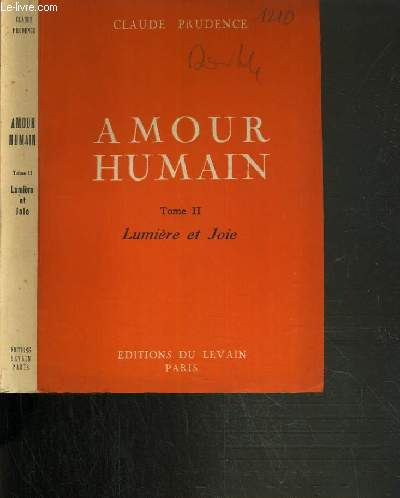 AMOUR HUMAIN - TOME II. LUMIERE ET JOIE