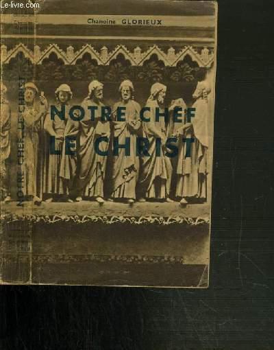 NOTRE CHEF LE CHRIST