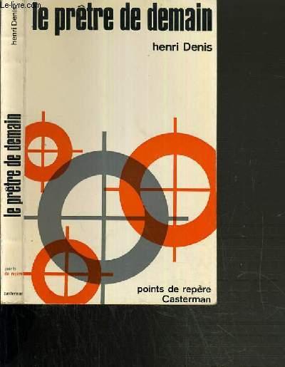 LE PRETRE DE DEMAIN / COLLECTION POINTS DE REPERE - 2ème EDITION.