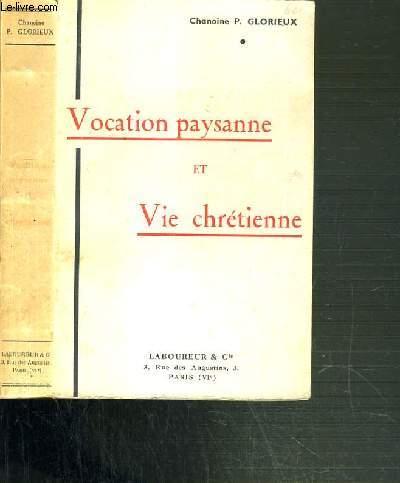 VOCATION PAYSANNE ET VIE CHRETIENNE