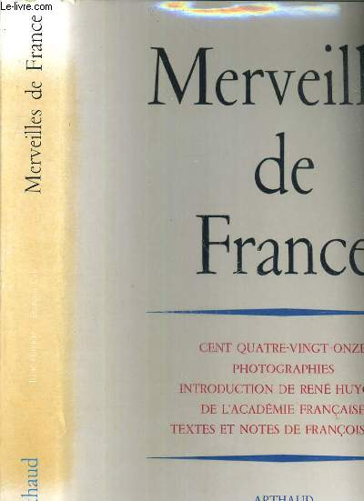 MERVEILLES DE FRANCE - CENT QUATRE-VINGT-ONZE PHOTOGRAPHIES