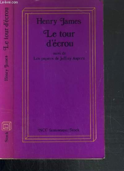 LE TOUR D'ECROU PRECEDE DE: LES PAPIERS DE JEFFREY ASPERN