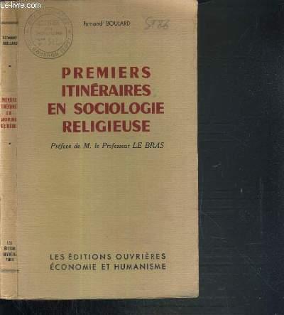 PREMIERS ITINERAIRES EN SOCIOLOGIE RELIGIEUSE / COLLECTION DE SOCIOLOGIE RELIGIEUSE