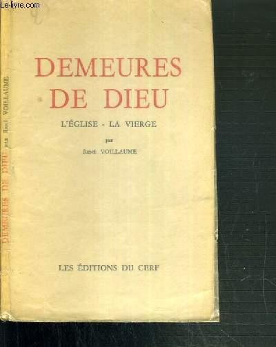 DEMEURE DE DIEU - L'EGLISE - LA VIERGE