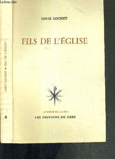 FILS DE L'EGLISE / COLLECTION LUMIERE DE LA FOI N°6.