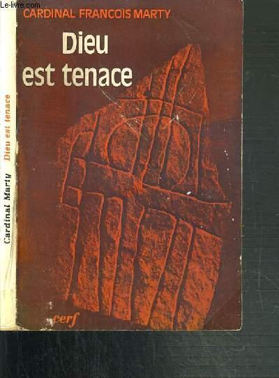 DIEU EST TENACE / COLLECTION EPIPHANIE