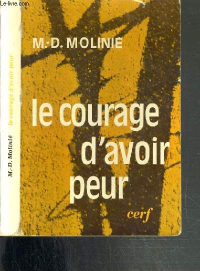 LE COURAGE D'AVOIR PEUR / COLLECTION EPIPHANIE
