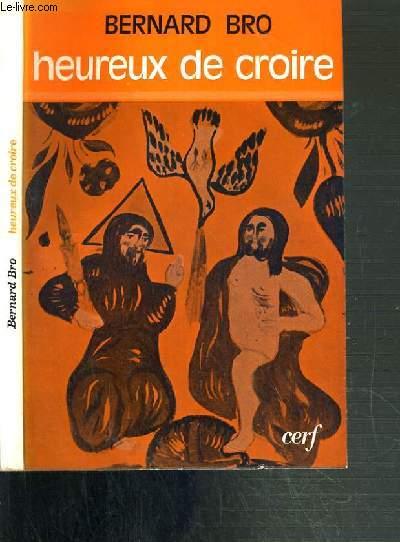 HEUREUX DE CROIRE