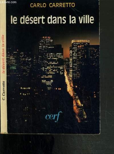 LE DESERT DANS LA VILLE