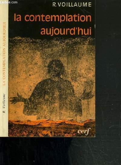 LA CONTEMPLATION AUJOURD'HUI / COLLECTION EPIPHANIE