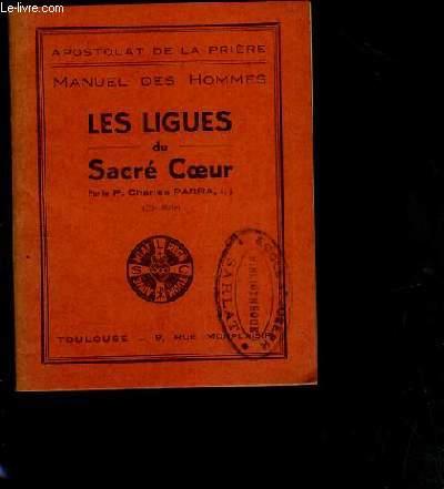 LES LIGUES DU SACRE COEUR / MANUEL DES HOMMES.