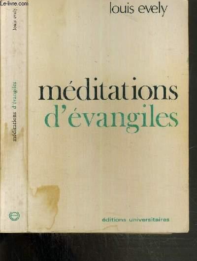 MEDITATIONS D'EVANGILES SUIVANT LE NOUVEAU CYCLE LITURGIQUE