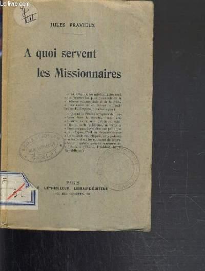 A QUOI SERVENT LES MISSIONNAIRES