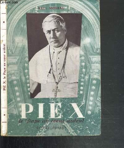 PIE X - LE PAPE AU COEUR ARDENT