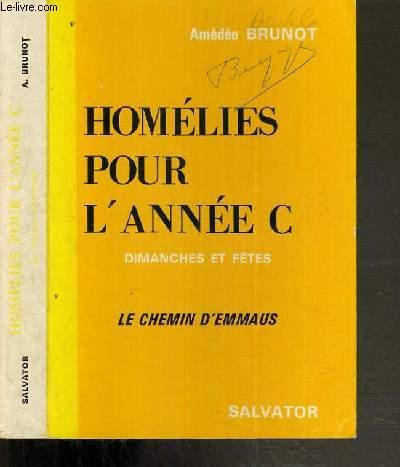 HOMELIES POUR L'ANNEE B - DIMANCHES ET FETES - LE CHEMIN D'EMMAUS