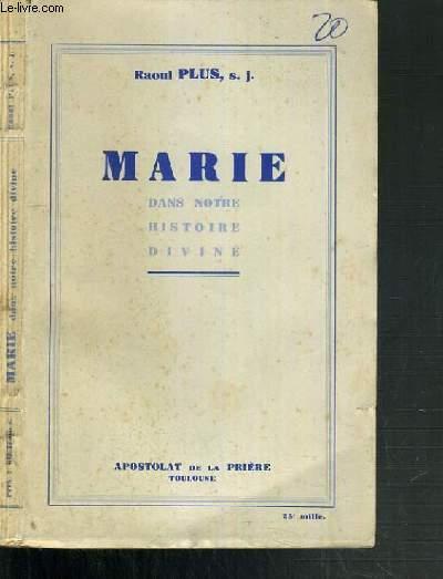 MARIE DANS NOTRE HISTOIRE DIVINE