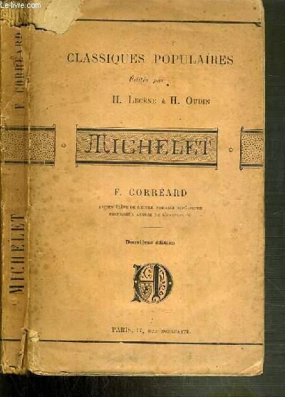 MICHELET / COLLECTION DES CLASSIQUES POPULAIRES - 2ème EDITION.