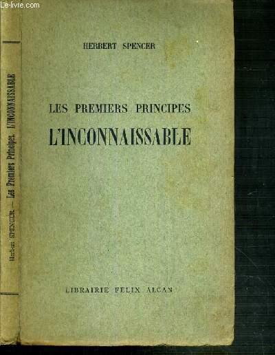 LES PREMIERS PRINCIPES L'INCONNAISSABLES