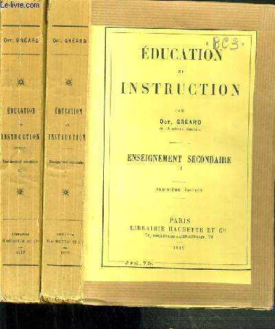 EDUCATION ET INSTRUCTION - ENSEIGNEMENT SECONDAIRE - 2 TOMES - 1 + 2 / 3ème EDITION