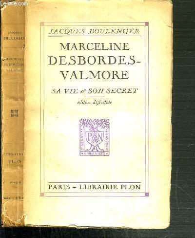 MARCELINE DESBORDES-VALMORE SA VIE & SON SECRET