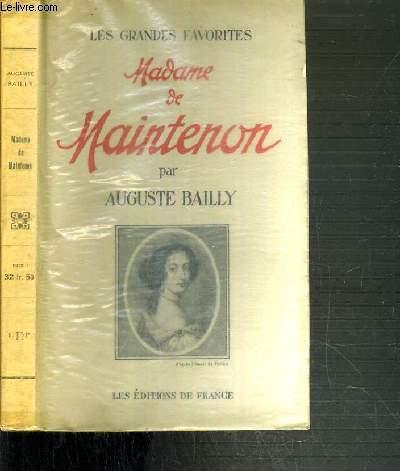 MADAME DE MAINTENON / COLLECTION LES GRANDES FAVORITES.