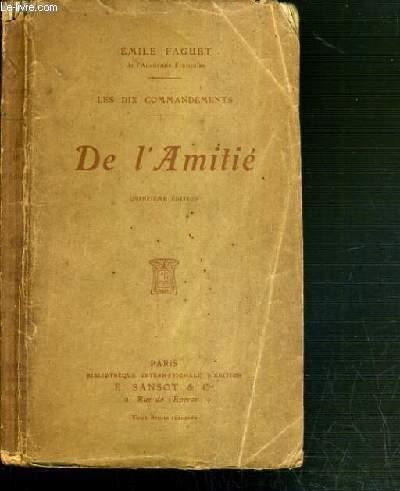 LES DIX COMMANDEMENTS - DE L'AMITIE - 15ème EDITION