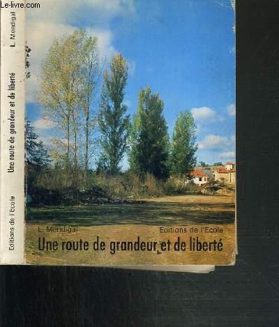 UNE ROUTE DE GRANDEUR ET DE LIBERTE