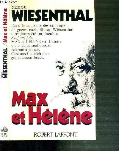 MAX ET HELENE - DANS LA POURSUITE DES CRIMINELS DE GUERRE NAZIS..