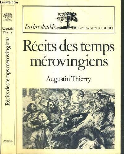 RECITS DES TEMPS MEROVINGIENS / COLLECTION L'ARBRE DOUBLE