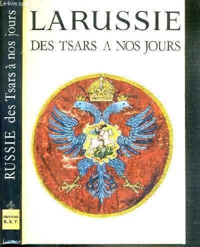 LA RUSSIE DES TSARS A NOS JOURS / COLLECTION CARAVELLE