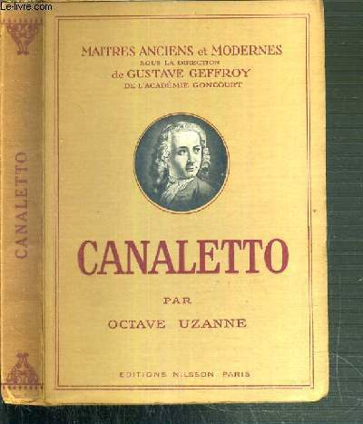 CANALETTO / COLLECTION MAITRES ANCIENS ET MODERNES