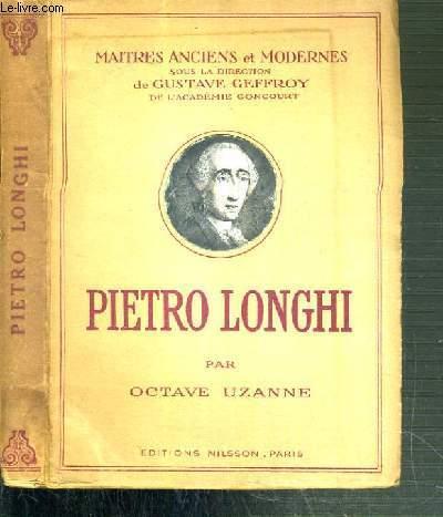 PIETRO LONGHI / COLLECTION MAITRES ANCIENS ET MODERNES