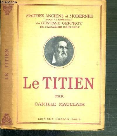 LE TITIEN / COLLECTION MAITRES ANCIENS ET MODERNES