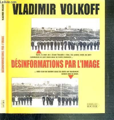 DESINFORMATIONS PAR L'IMAGE
