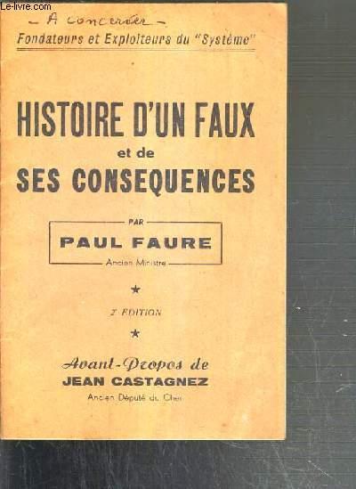 HISTOIRE D'UN FAUX ET DE SES CONSEQUENCES - 2ème EDITION.
