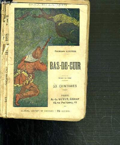 BAS-DE-CUIR (LES PIONNIERS) - TOME SECOND - N°212 / COLLECTION A.-L. GUYOT